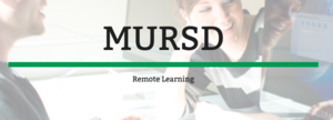 MURSD Remote Learning